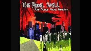 The Rebel Spell - I Am A Rifle!
