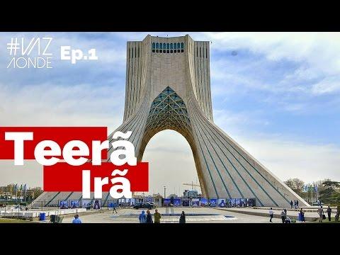 Conhecendo o Irã - O que fazer em Teerã - Ep.1