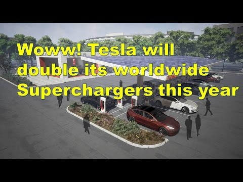 Woww! Tesla will double its worldwide Superchargers this year