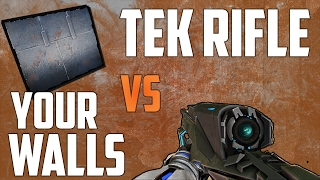ARK Survival Evolved - Tek Rifle vs Your Walls! This rifle is crazy!