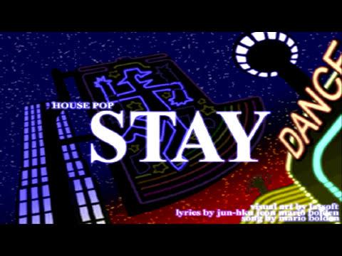 ♫ EZ2DJ BMS Pack ♫ Mario Bolden - Stay, 125BPM. Genre, House Pop 【BMS】