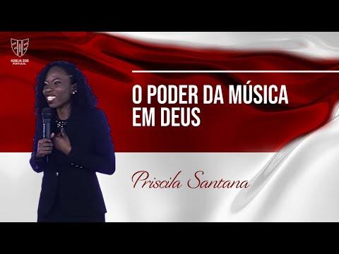O poder da música em Deus Priscila Santana