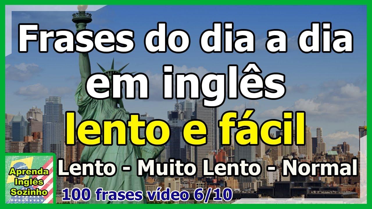 Dia A Dia Em Inglês 100 Frases Básicas De Conversação Em Inglês Vídeo 68 Inglês E Português