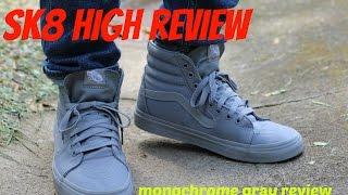 Vans Sk8 Hi Monochrome Gray Review