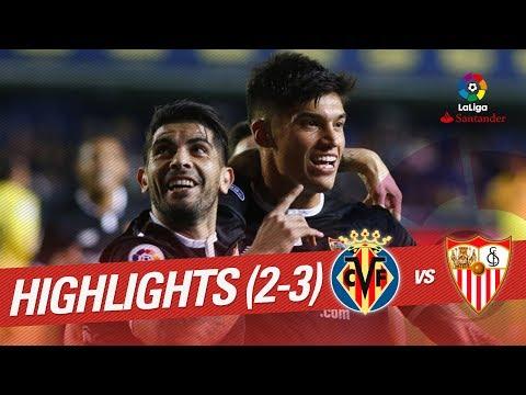 Resumen de Villarreal CF vs Sevilla FC (2-3)