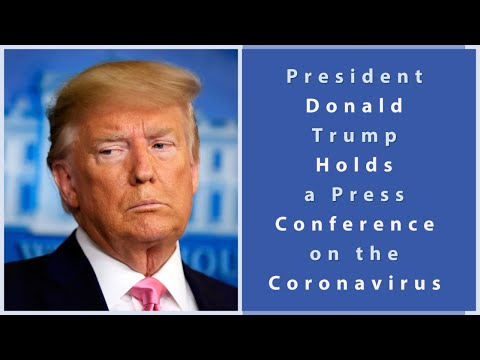 President Donald Trump Holds a White House News Conference on the Coronavirus