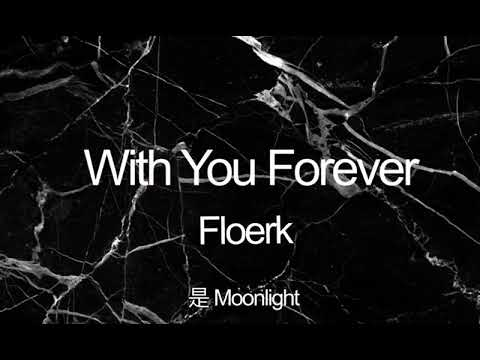 With You Forever - Floerk