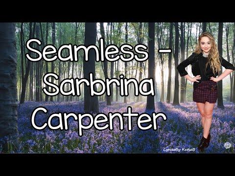 Seamless (With Lyrics) - Sabrina Carpenter
