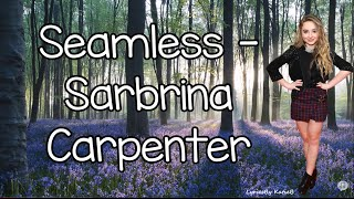 Watch Sabrina Carpenter Seamless video
