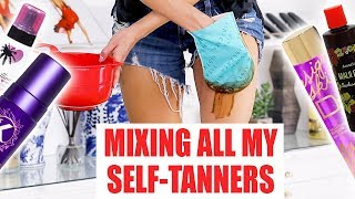 MIXING ALL MY SELF-TANNERS ...