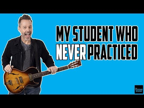 My Student Who Never Practiced