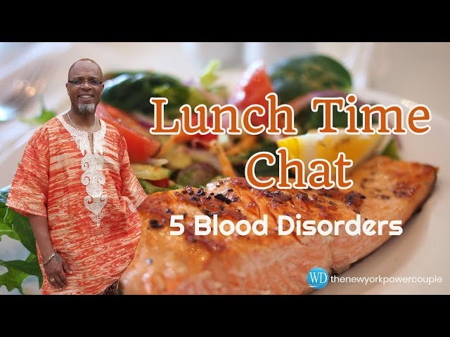Lunch Time Chat Blood Disorders