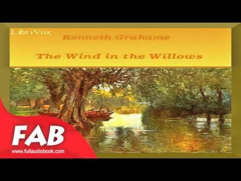 The Wind in the Willows version 3 Full Audiobook by Kenneth GRAHAME