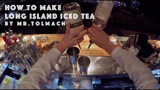 How to make LONG ISLAND ICED TEA by Mr.Tolmach