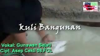 Download lagu Lagu Pop Sunda GunawanKULI BANGUNANPituin MP3