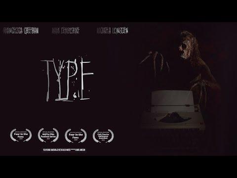 Type - Award Winning Horror Short Film (2019)