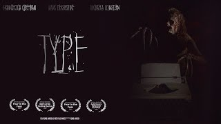 Type - Award Winning Horror Short Film (2019)