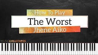 How To Play The Worst By Jhene Aiko On Piano - Piano Tutorial (PART 1)