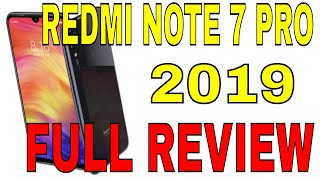 REDMI NOTE 7 PRO FULL SPECIFICATION REVIEW NEW SMARTPHONE 2019