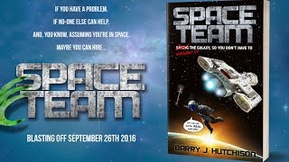 Space Team - Comedy Sci-fi Novel Book Trailer