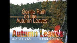 Autumn Leaves - Gentle Rain
