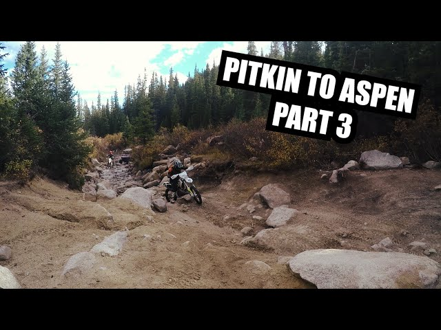Pitkin to Aspen Extended Cut - Part 3