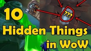 10 Hidden Things in WoW