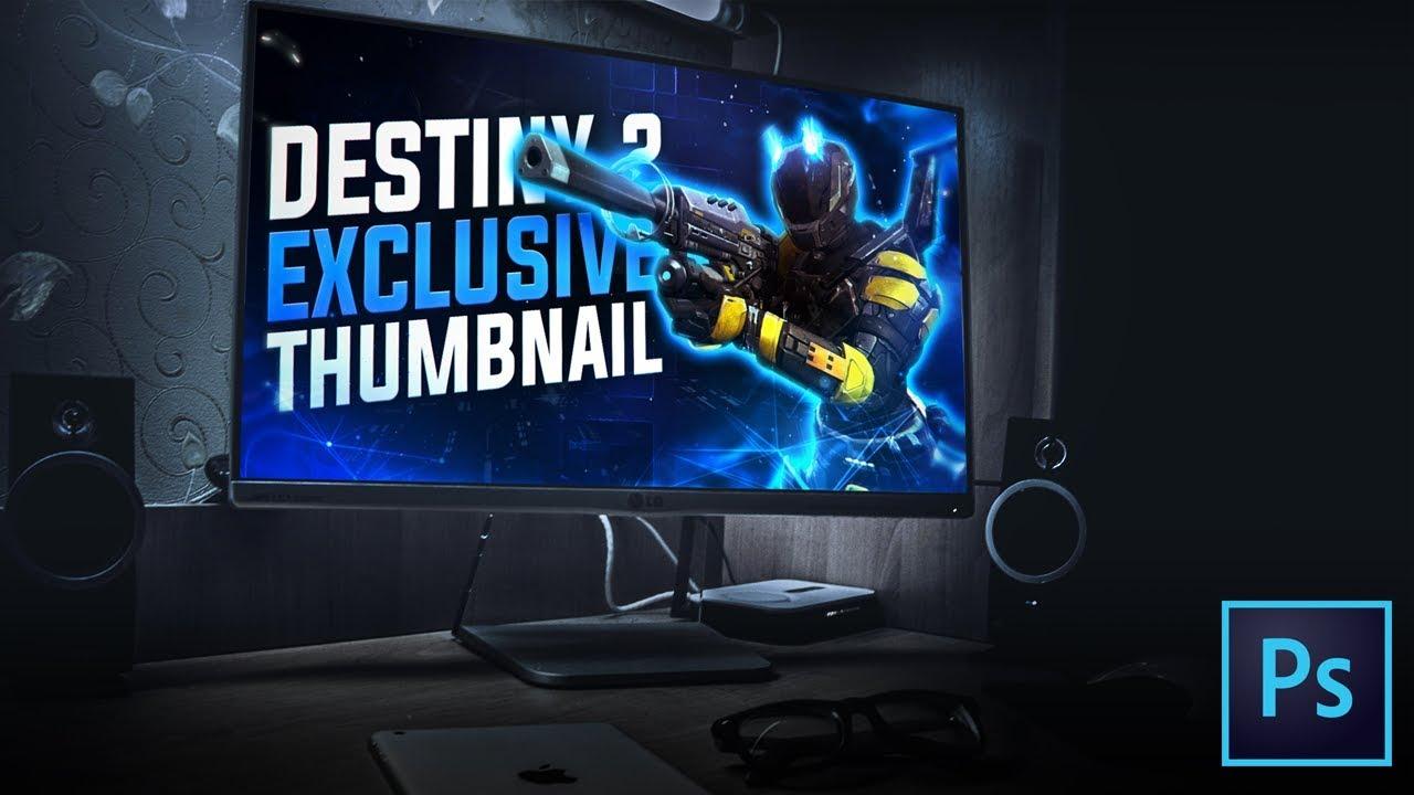 Tutorial Eye Catching Destiny 2 Thumbnail Photo Cc