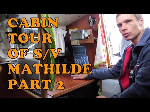 Cabin Tour of s/v Mathilde, Part 2