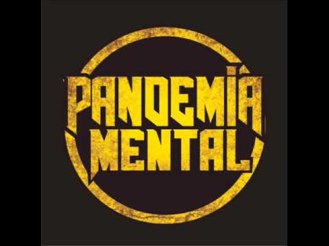 Pandemia Mental - No les va a importar