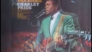 Watch Charley Pride Thats The Only Way Lifes Good To Me video