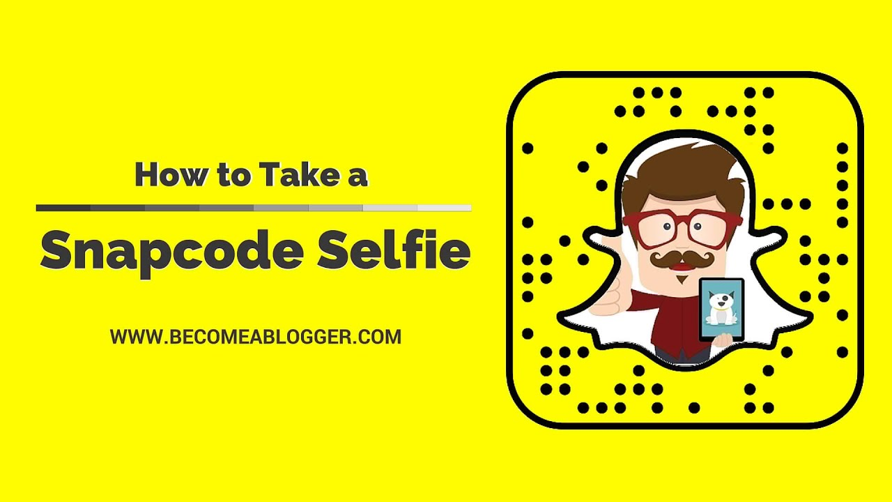 How To Take A Snapcode Selfie On Snapchat