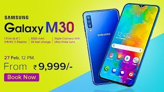 Samsung Galaxy M30 : Official Video !