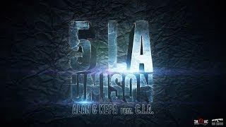 Repeat youtube video ALAN & KEPA -  5 la Unison feat. C.I.A.