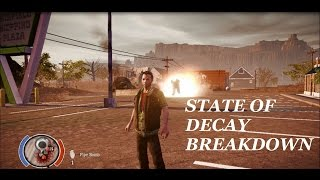 State of Decay Breakdown - pt 43 -
