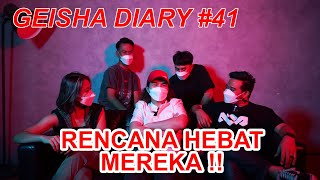 Geisha Diary 41 Bahas Rencana Hebat Geisha Dul Jaelani
