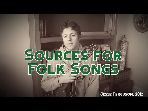 Sources for Folk Song Lyrics and Chords (Ballad Collecting)
