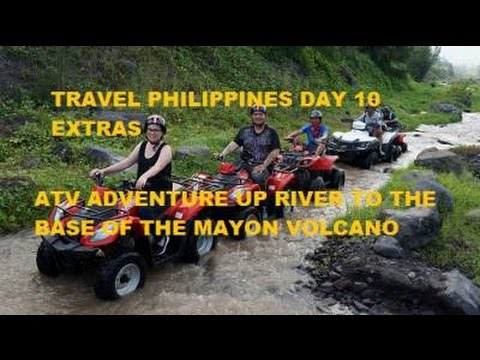 Travel Philippines Day 10 Extra  ATV Adventure Up River to the Mayon Volcano