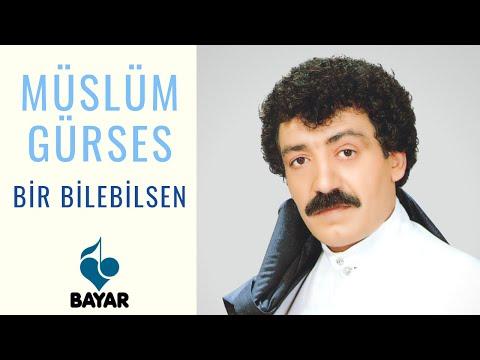 Müslüm Gürses - Bir Bilebilsen
