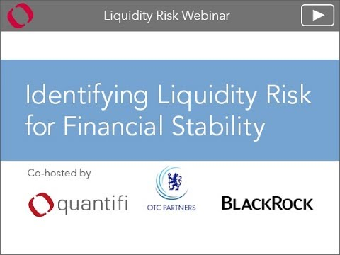Identifying Liquidity Risk for Financial Stability