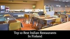 Top 10 Best Indian Restaurants In Finland