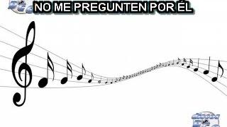 Karaoke Canta como Jenny Rivera - NO ME PREGUNTEN POR EL