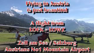 Flying in Austria .... LOFK - LOWZ Zell am See ! Watch the beautiful landscape from a L19 Birddog