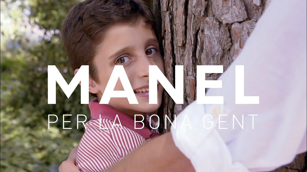 Manel - Per la bona gent (videoclip oficial)
