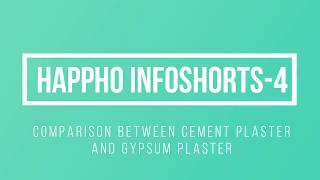 Comparison between Gypsum Plaster and Cement Plaster - Happho Infoshorts -4