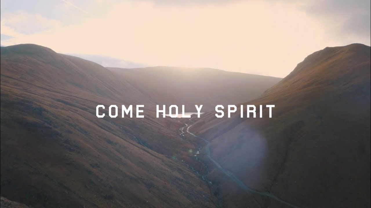 Come Holy Spirit Official Lyric Video Youtube