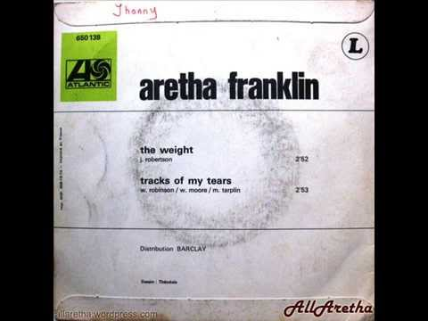 """Aretha Franklin - The Weight / Tracks Of My Tears - 7"""" France - 1969"""