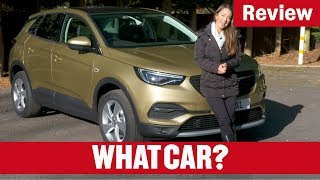 2019 Vauxhall Grandland X review - is Vauxhall's largest SUV a hit? | What Car?