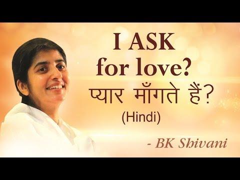 Do I ask for Happiness and Love? BK Shivani (English Subtitles)