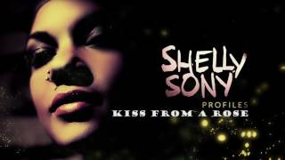 Kiss From a Rose - Seal´s song - Shelly Sony.mp3